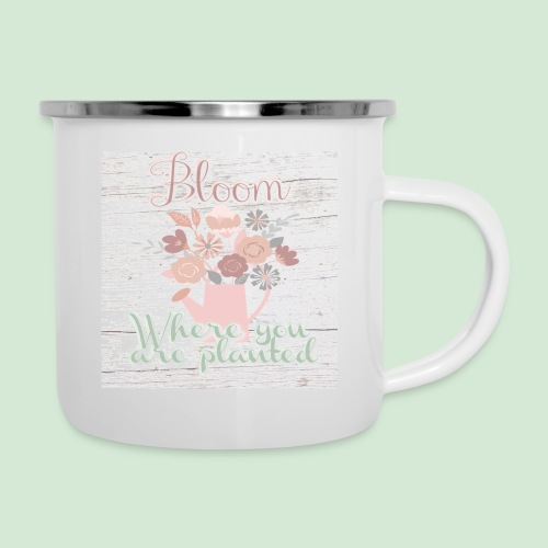 Bloom where you are planted - Camper Mug