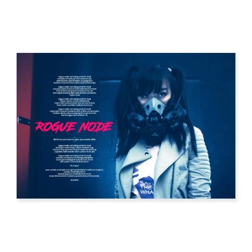 ROGUE NODE w/ LYRICS - Poster 36x24