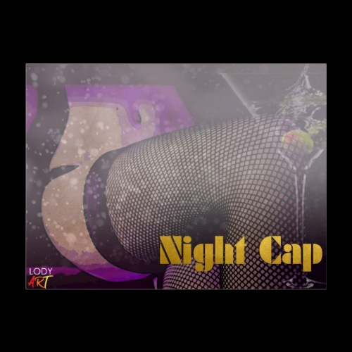 Night Cap 4 - Poster 24x18
