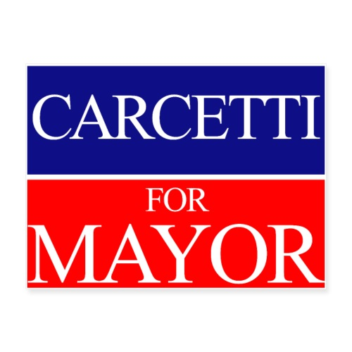 Carcetti For Mayor of Baltimore - Poster 24x18