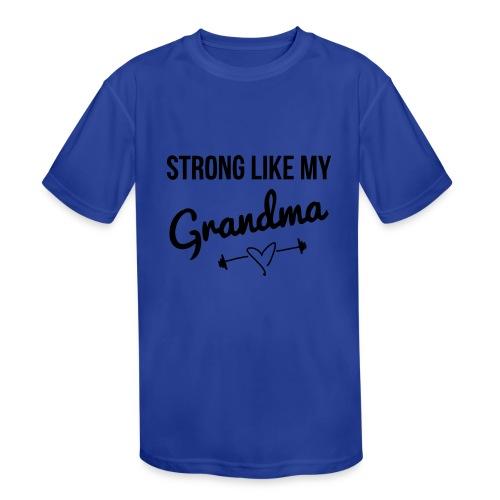strong like my grandma (black) - Kids' Moisture Wicking Performance T-Shirt
