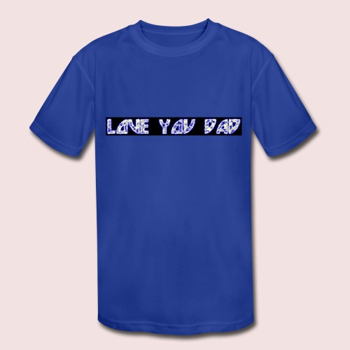 HAPPY FATHER'S DAY - Kids' Moisture Wicking Performance T-Shirt
