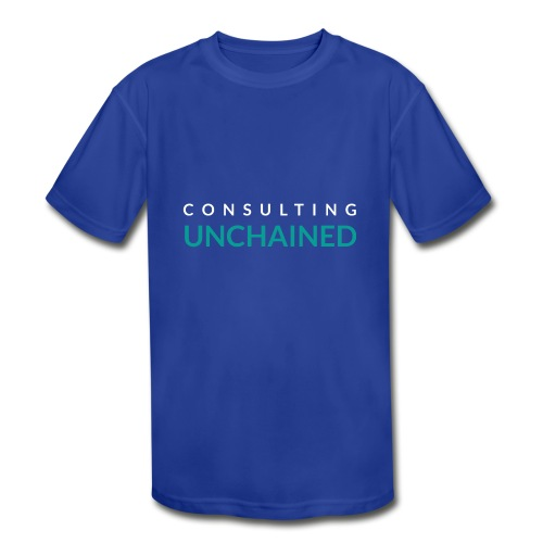 Consulting Unchained - Kids' Moisture Wicking Performance T-Shirt