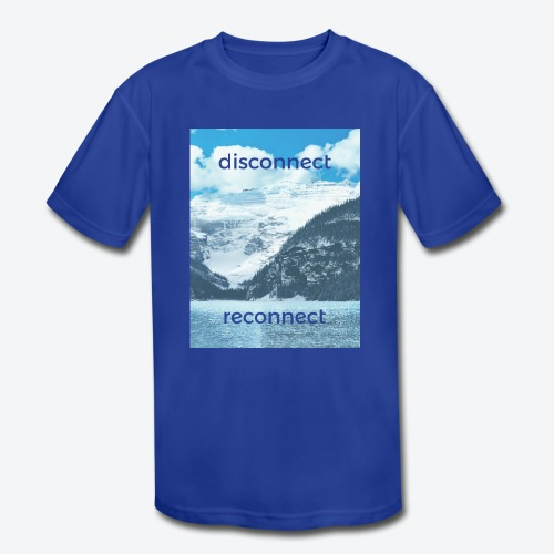Disconnect Reconnect - Kids' Moisture Wicking Performance T-Shirt