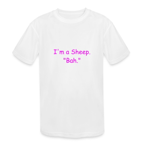 I'm a Sheep. Bah. - Kids' Moisture Wicking Performance T-Shirt