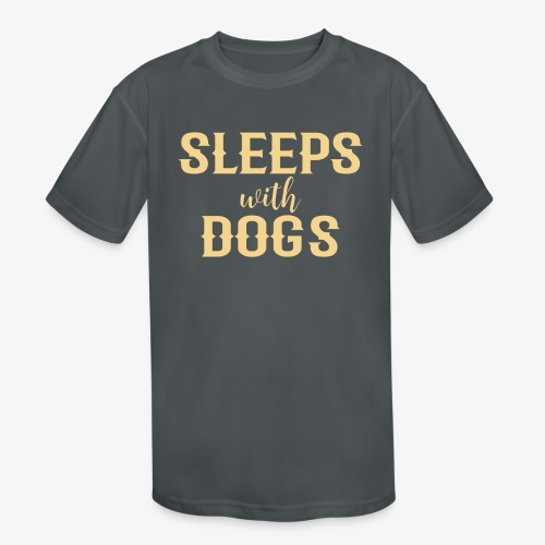 Sleeps With Dogs - Kids' Moisture Wicking Performance T-Shirt