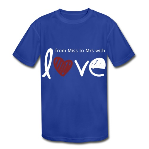 From Miss To Mrs - Kids' Moisture Wicking Performance T-Shirt