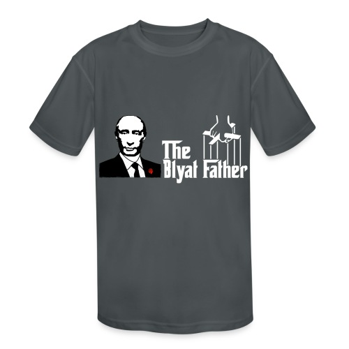 The Blyat Father - Kids' Moisture Wicking Performance T-Shirt