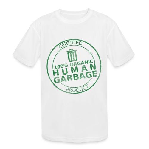100% Human Garbage - Kids' Moisture Wicking Performance T-Shirt