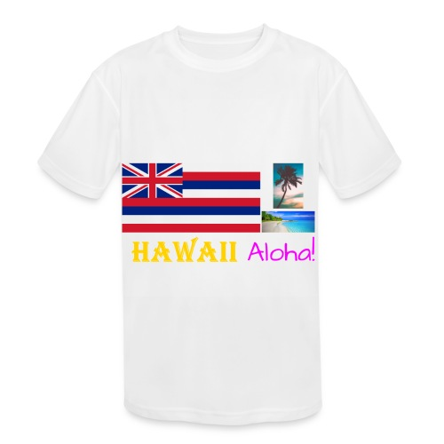 Hawaii T-Shirt (Get White as the Shirt Color) - Kid's Moisture Wicking Performance T-Shirt