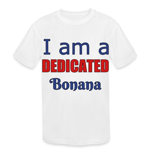 I am a dedicated bonana - Kids' Moisture Wicking Performance T-Shirt