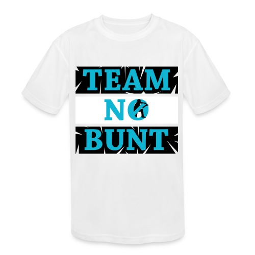 Team No Bunt - Kids' Moisture Wicking Performance T-Shirt