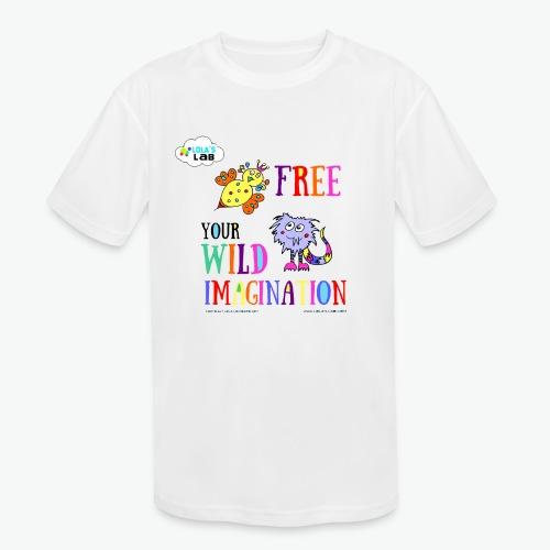 LOLAS LAB FREE YOUR WILD IMAGINATION TEE - Kids' Moisture Wicking Performance T-Shirt