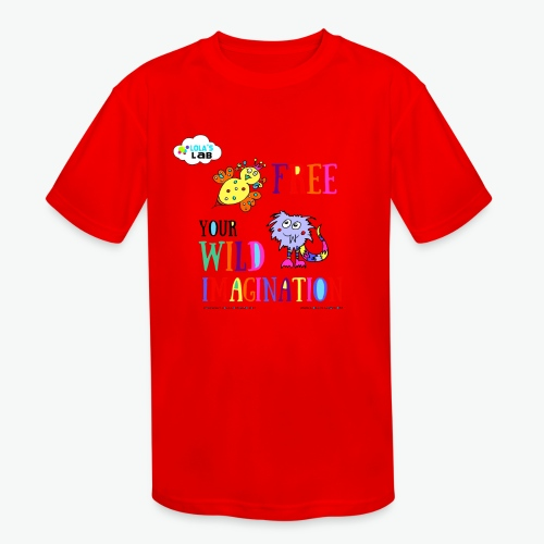 LOLAS LAB FREE YOUR WILD IMAGINATION TEE - Kids' Moisture Wicking Performance T-Shirt