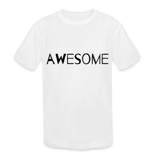 AWESOME - Kids' Moisture Wicking Performance T-Shirt