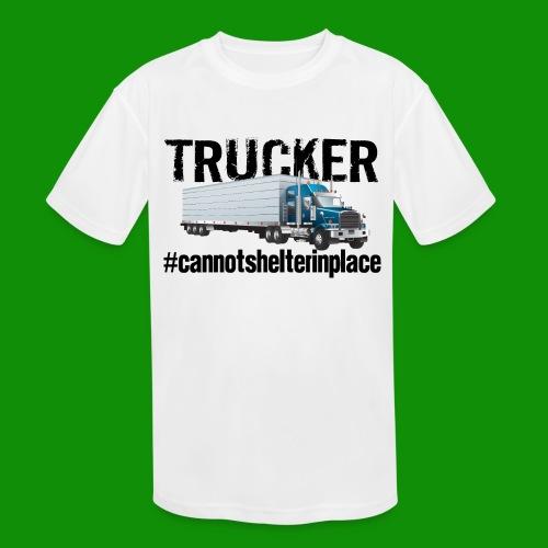 Trucker Shelter In Place - Kids' Moisture Wicking Performance T-Shirt