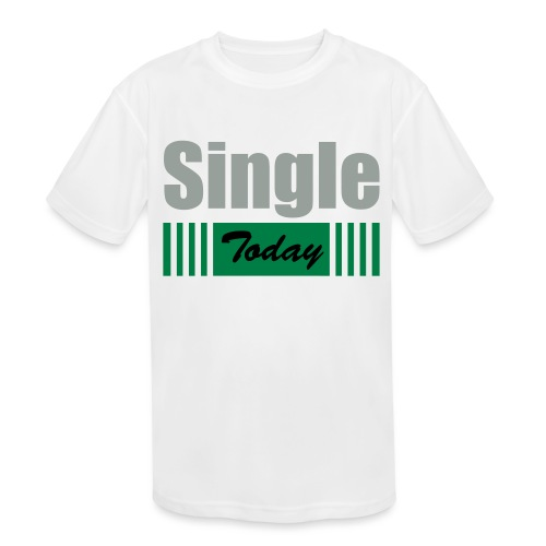 Single Today - Kids' Moisture Wicking Performance T-Shirt