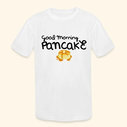 Good Morning Pancake Mug - Kids' Moisture Wicking Performance T-Shirt