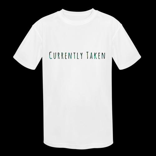 Currently Taken T-Shirt - Kids' Moisture Wicking Performance T-Shirt