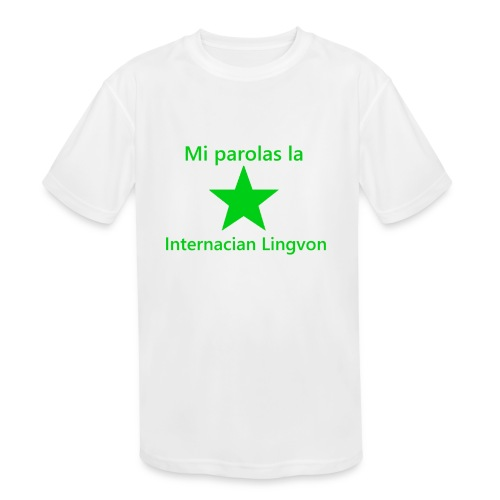 I speak the international language - Kids' Moisture Wicking Performance T-Shirt