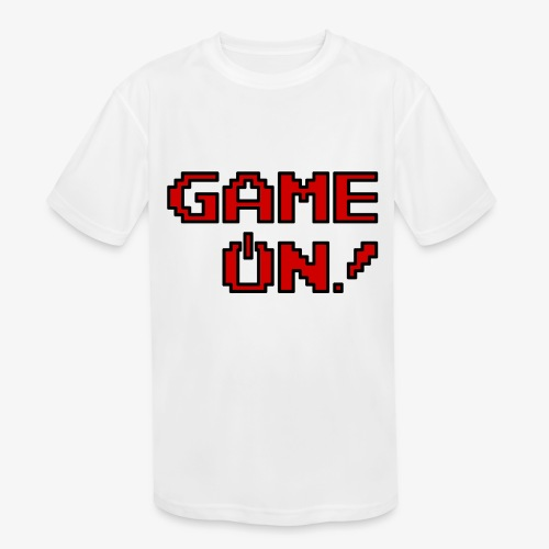 Game On.png - Kids' Moisture Wicking Performance T-Shirt