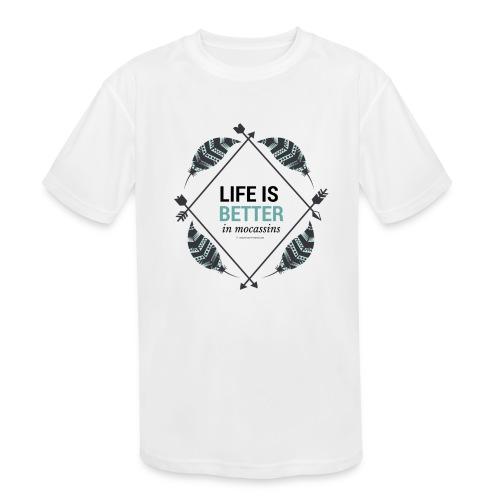 Life is Better in Mocassins - Kids' Moisture Wicking Performance T-Shirt