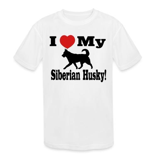 I Love my Siberian Husky - Kids' Moisture Wicking Performance T-Shirt