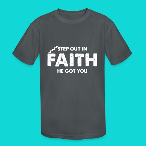 Step Out In Faith - Kids' Moisture Wicking Performance T-Shirt