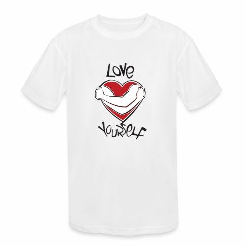 LOVE YOURSELF - Kids' Moisture Wicking Performance T-Shirt