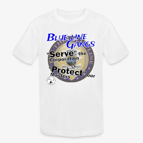 Thin Blue Line - To Serve and Protect - Kids' Moisture Wicking Performance T-Shirt