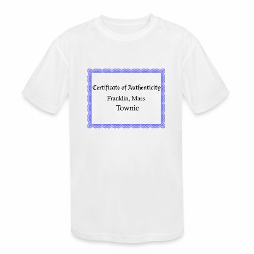 Franklin Mass townie certificate of authenticity - Kids' Moisture Wicking Performance T-Shirt