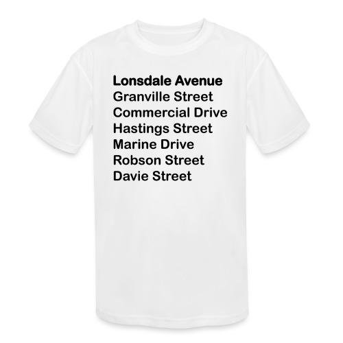 Street Names Black Text - Kids' Moisture Wicking Performance T-Shirt