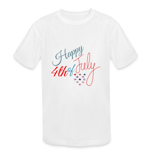 Happy 4th of July - Kids' Moisture Wicking Performance T-Shirt