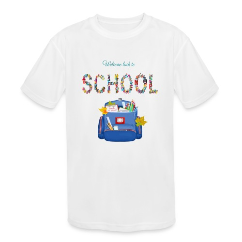 welcome back to school kids 2019 - Kid's Moisture Wicking Performance T-Shirt
