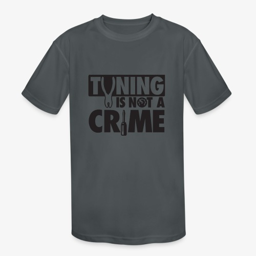 Tuning is not a crime - Kids' Moisture Wicking Performance T-Shirt