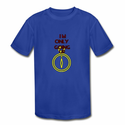 Im only going up - Kids' Moisture Wicking Performance T-Shirt