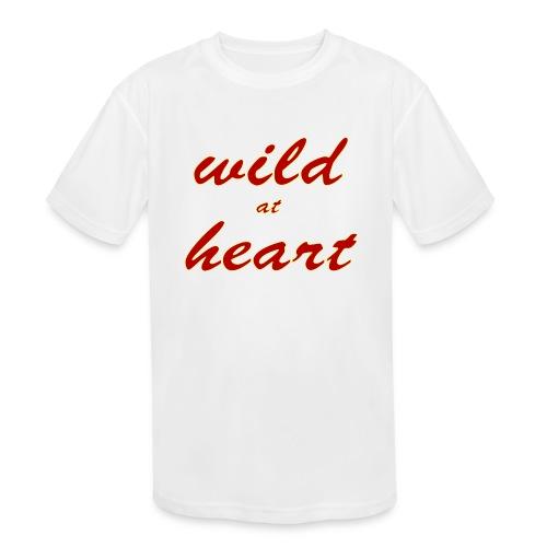 wild at heart - Kids' Moisture Wicking Performance T-Shirt