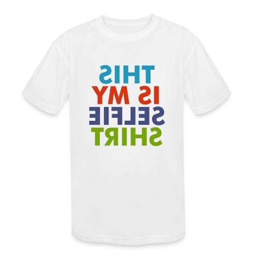 selfie shirt - Kids' Moisture Wicking Performance T-Shirt