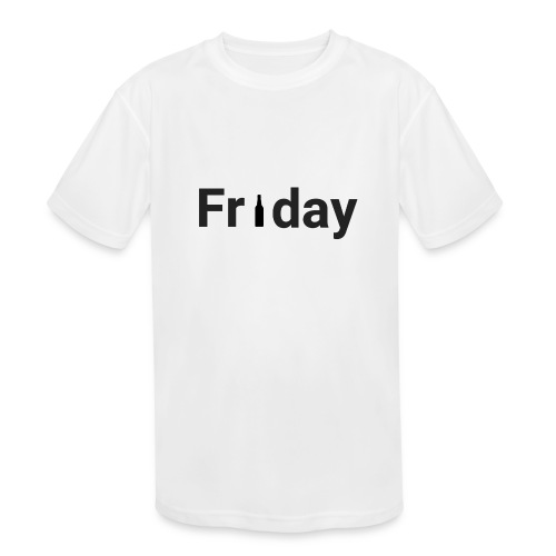 Friday custom print tshirt for men - Kids' Moisture Wicking Performance T-Shirt