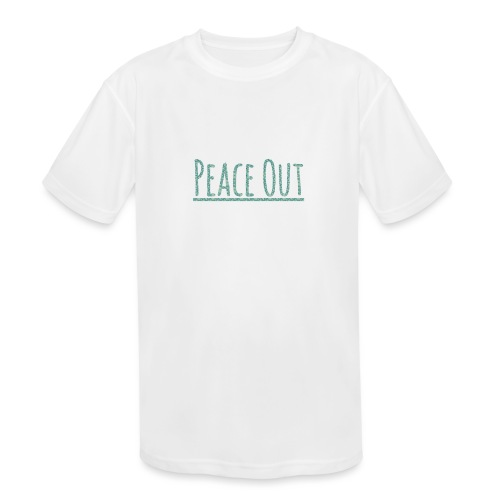Peace Out Merchindise - Kids' Moisture Wicking Performance T-Shirt