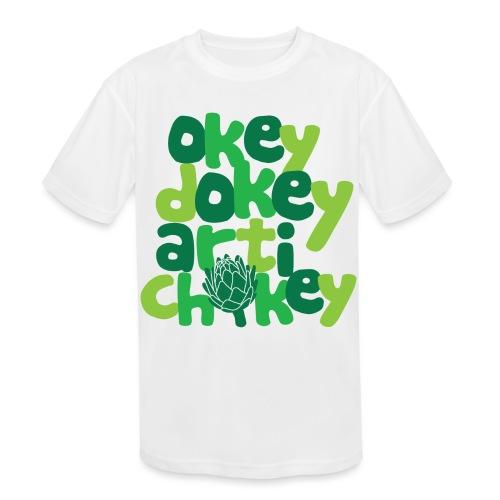 Okey Dokey Artichokey - Kids' Moisture Wicking Performance T-Shirt