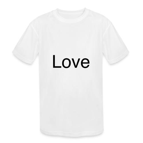 Love - Kids' Moisture Wicking Performance T-Shirt