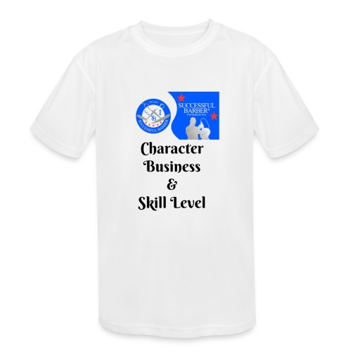 Character, Business & Skill Level - Kid's Moisture Wicking Performance T-Shirt