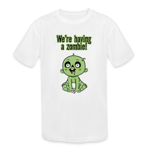 We're Having A Zombie! - Kids' Moisture Wicking Performance T-Shirt