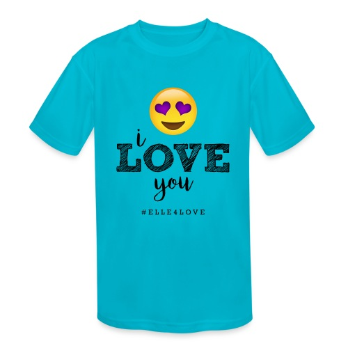 I LOVE you - Kids' Moisture Wicking Performance T-Shirt