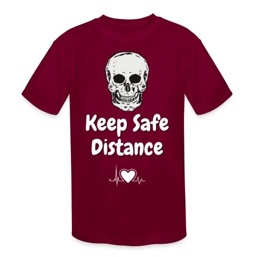 Keep Safe Distance - Kids' Moisture Wicking Performance T-Shirt