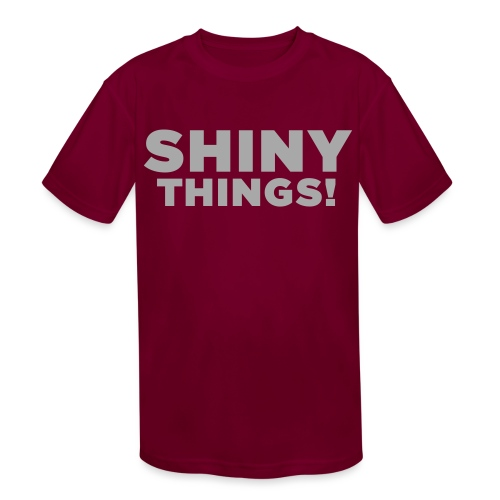 Shiny Things. Funny ADHD Quote - Kids' Moisture Wicking Performance T-Shirt
