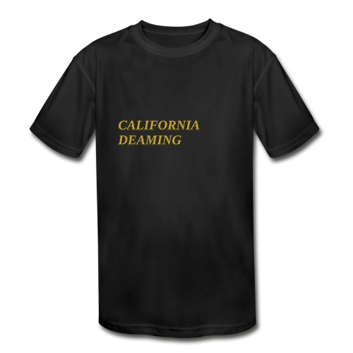 CALIFORNIA DREAMING - Kids' Moisture Wicking Performance T-Shirt