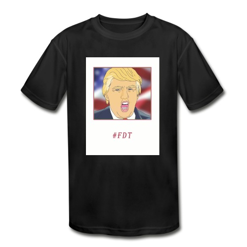 Fuck Donald Trump! - Kids' Moisture Wicking Performance T-Shirt