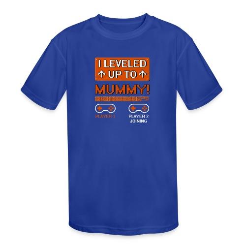 I Leveled Up To Mummy - Kids' Moisture Wicking Performance T-Shirt